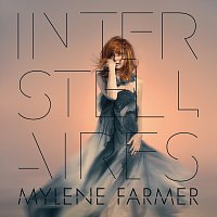 Mylene Farmer – Interstellaires