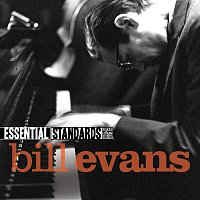 Bill Evans – Essential Standards