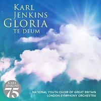 Karl Jenkins – Gloria - Te Deum