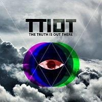The Truth Is Out There – The Truth Is Out There