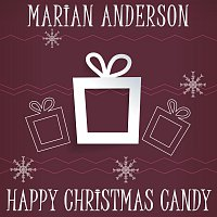 Marian Anderson – Happy Christmas Candy