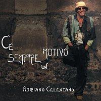 Adriano Celentano – C'E' Sempre Un Motivo