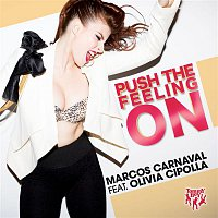 Marcos Carnaval – Push the Feeling On (feat. Olivia Cipolla)
