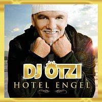 DJ Otzi – Hotel Engel [Gold Edition inkl. Bonustrack]