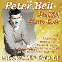 Peter Beil – Hello, Mary-Lou - Die groszen Erfolge