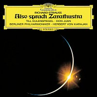 Berliner Philharmoniker, Herbert von Karajan – Strauss, R.: Also sprach Zarathustra; Till Eulenspiegel; Don Juan; Salome's Dance Of The Seven Veils
