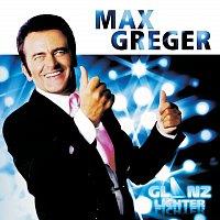 Max Greger – Glanzlichter