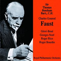 Sir Thomas Beecham – Faust
