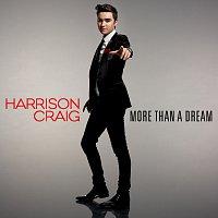 Harrison Craig – More Than A Dream
