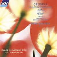 Emma Johnson, English Chamber Orchestra, Sir Charles Groves – Crusell: Clarinet Concerto No. 2 / Weber: Concertino / Rossini: Introduction, Theme and Variations