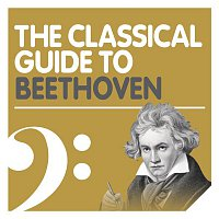 Various Artists.. – The Classical Guide to Beethoven