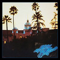 Eagles – Hotel California (40th Anniversary Expanded Edition)