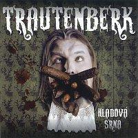 Trautenberk – Hladová srna