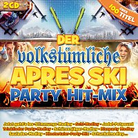 Der volkstumliche Apres Ski Party Hit-Mix