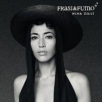 Nina Zilli – Frasi&Fumo