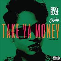 Ricky Blaze, Chelley – Take Ya Money