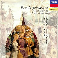 David Munrow, The Early Music Consort Of London – Ecco la Primavera - Florentine Music of the 14th Century