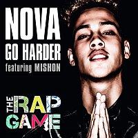 Nova, Mishon – Go Harder [The Rap Game]
