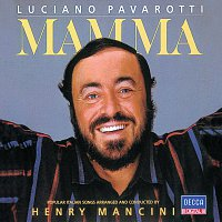 Luciano Pavarotti, Henry Mancini – Mamma