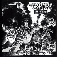 The Cramps – Off The Bone