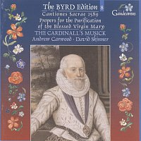 Přední strana obalu CD Byrd: Cantiones sacrae 1589; Propers for the Purification of the Blessed Virgin Mary