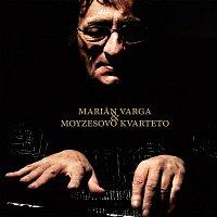 Marián Varga – Marián Varga & Moyzesovo Kvarteto