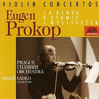 Evžen Prokop, Pražský komorní orchestr/Miloš Sádlo – Stamic, Benda, Mysliveček: Koncerty pro housle
