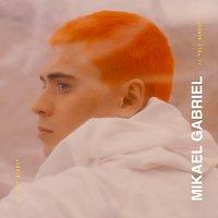 Mikael Gabriel – Oli aikoi