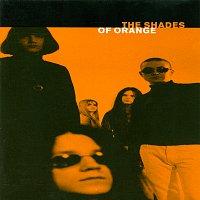 Přední strana obalu CD The Shades Of Orange [Bonus Version]