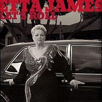 Etta James – Let's Roll