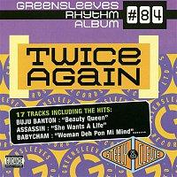 Various Artists.. – Greensleeves Rhythm Album #84: Twice Again