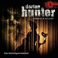 Dorian Hunter – 04: Das Wachsfigurenkabinett