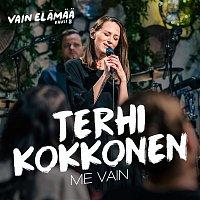 Přední strana obalu CD Me vain (Vain elamaa kausi 8)