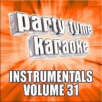 Party Tyme Karaoke – Party Tyme Karaoke - Instrumentals 31