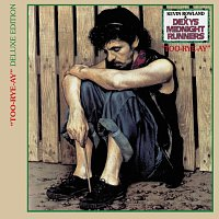 Dexys Midnight Runners – Too Rye Ay [Deluxe Edition]