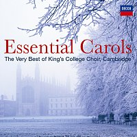 The Choir of King's College, Cambridge – Essential Carols - The Very Best of King's College, Cambridge