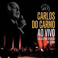 Carlos Do Carmo – Ao Vivo - Coliseu dos Recreios - Lisboa