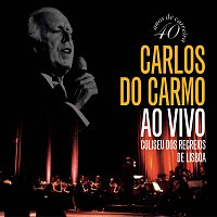 Carlos Do Carmo – Ao Vivo - Coliseu dos Recreios - Lisboa