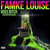Famke Louise – BOSS BITCH (Johnny 500 Remix)
