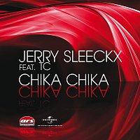 Jerry Sleeckx, TC – Chika Chika