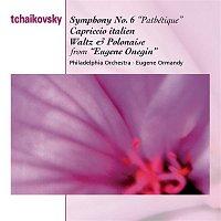 "Eugene Ormandy, Philadelphia Orchestra, Pyotr Ilyich Tchaikovsky – Tchaikovsky: Symphony No.6 ""Pathetique""; Capriccio italien; Waltz and Polonaise from Eugene Onegin"