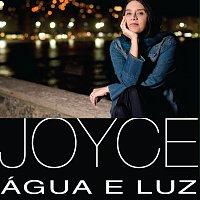 Joyce – Agua E Luz