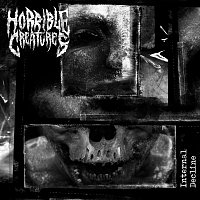 Horrible Creatures – Internal Decline