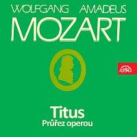 Různí interpreti – Mozart: Titus. Průřez operou