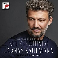 Jonas Kaufmann – Selige Stunde