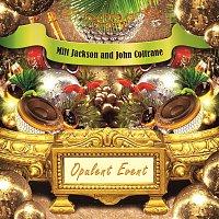 Milt Jackson, John Coltrane – Opulent Event