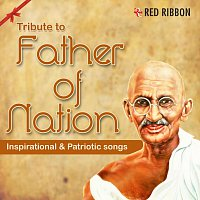 Jagjit Singh, Asha Bhosle, Sunidhi Chauhan, Sharon Prabhakar – Tribute To Father Of Nation - Inspirational & Patriotic Songs