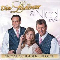 Die Ladiner, Nicol Stuffer – Große Schlager Erfolge