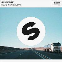 Schwarz – Home (CMC$ Remix)