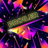 Broiler – Blow Out (Wasted)